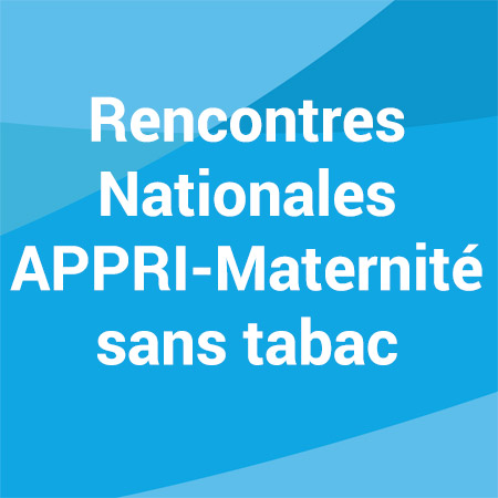 congres-rencontres-nationales-appri-maternite-sans-tabac